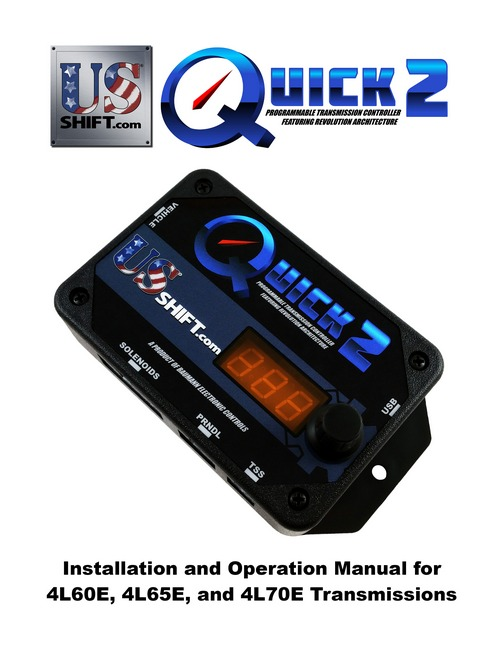 Quick 2 stand alone transmission control quick 2 installation manual for 4l60e 4l65e and 4l70e transmissions publicscrutiny Image collections