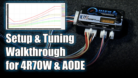 Quick 4 Setup Guide for Ford 4R70W